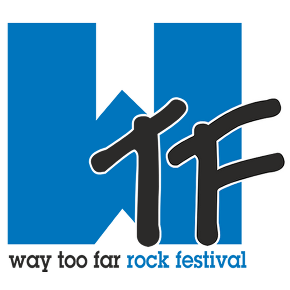 WTF – Way Too Far Rock Festival 2018