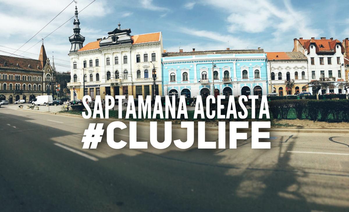 Câteva idei care să vă inspire săptămâna aceasta în Cluj
