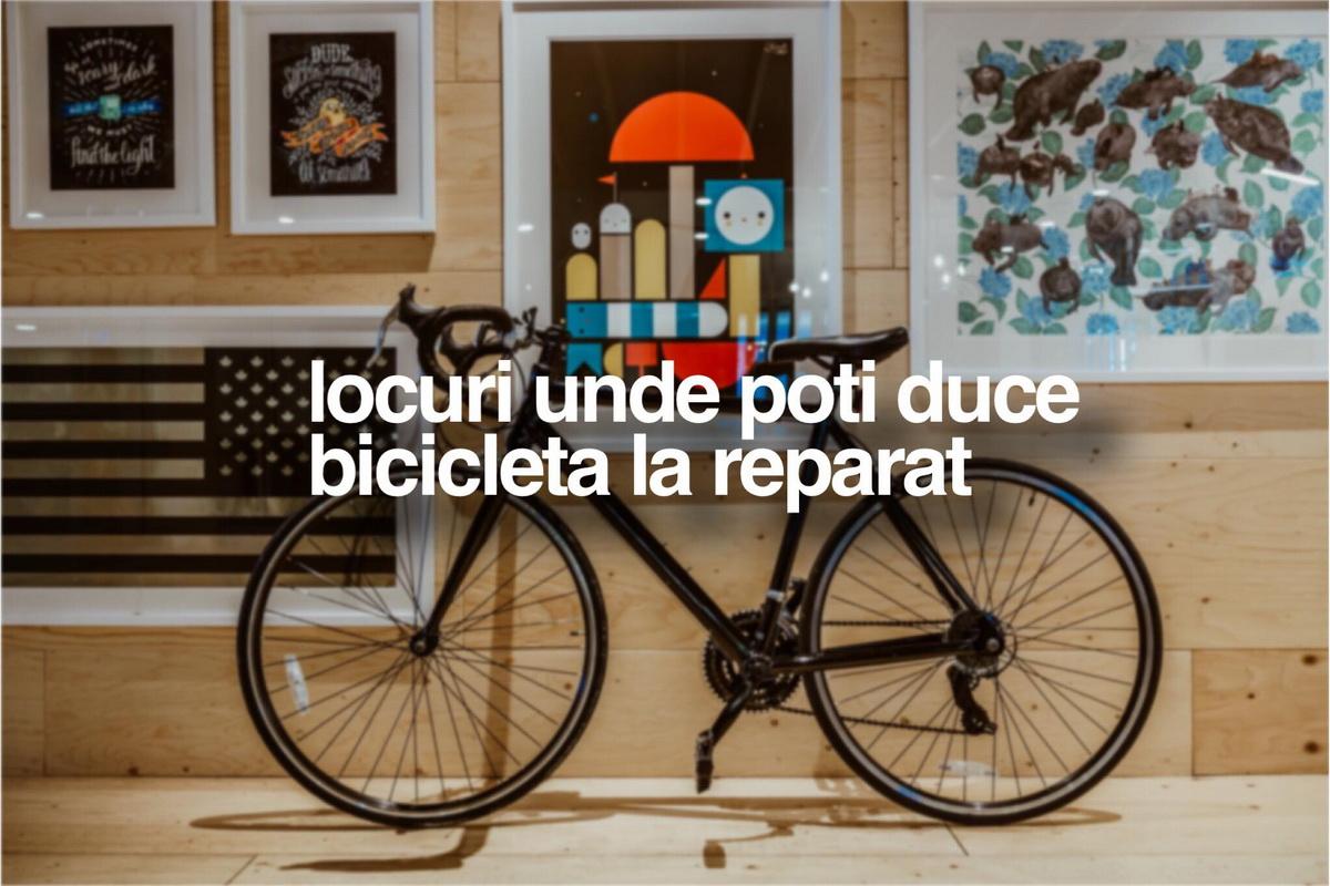 3 locuri unde îți poți duce bicicleta la reparat
