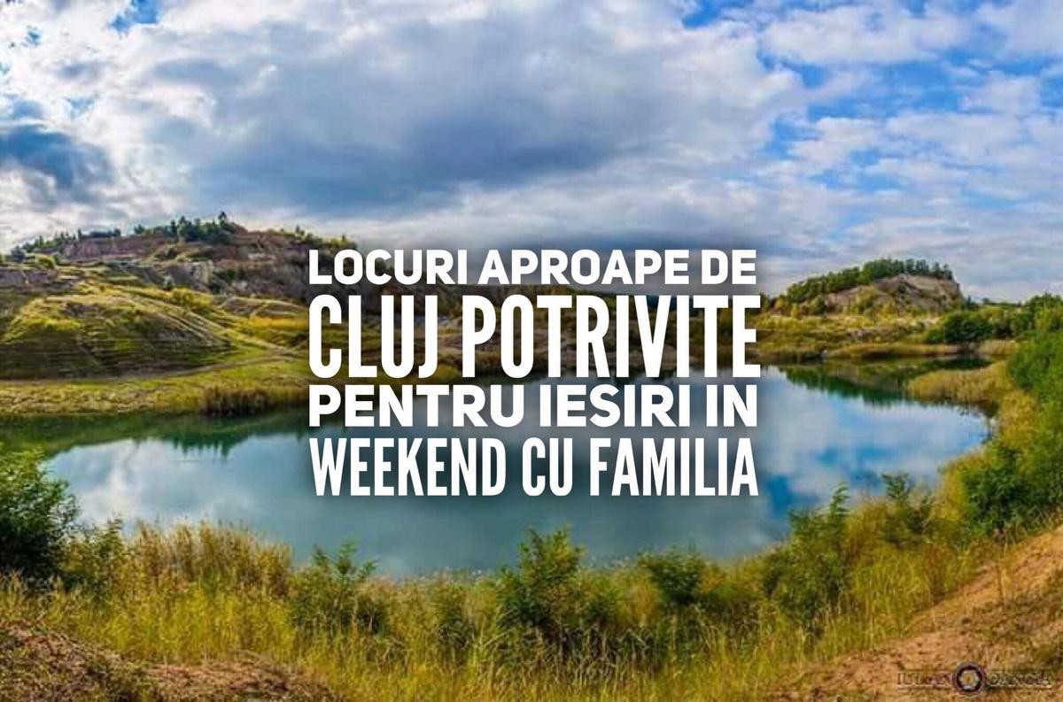 11 locuri aproape de Cluj potrivite pentru ieșiri în weekend cu familia