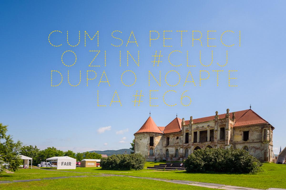 Cum să petreci o zi în Cluj ca să te relaxezi după o noapte de Electric Castle