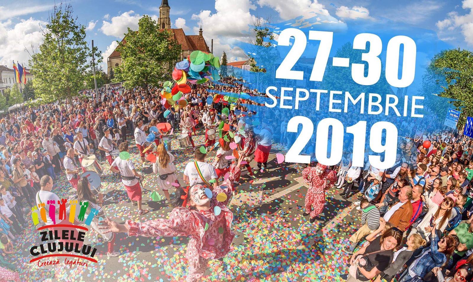 Zilele Clujului 2019 vor avea loc în perioada 27-30 septembrie