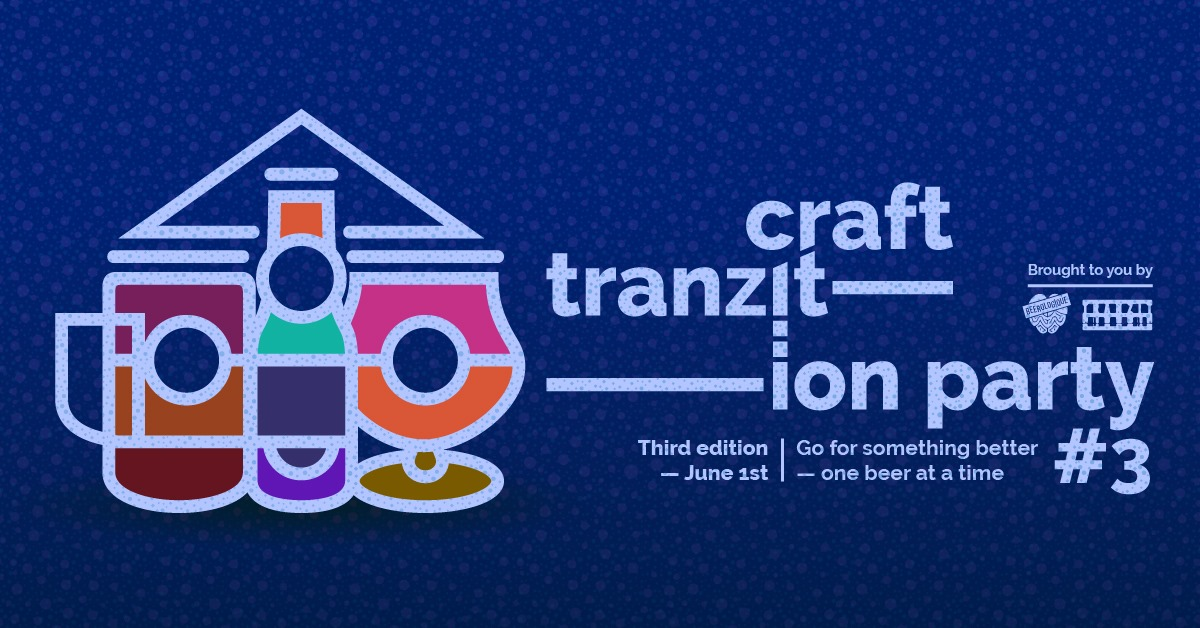 Craft Tranzition Party #3