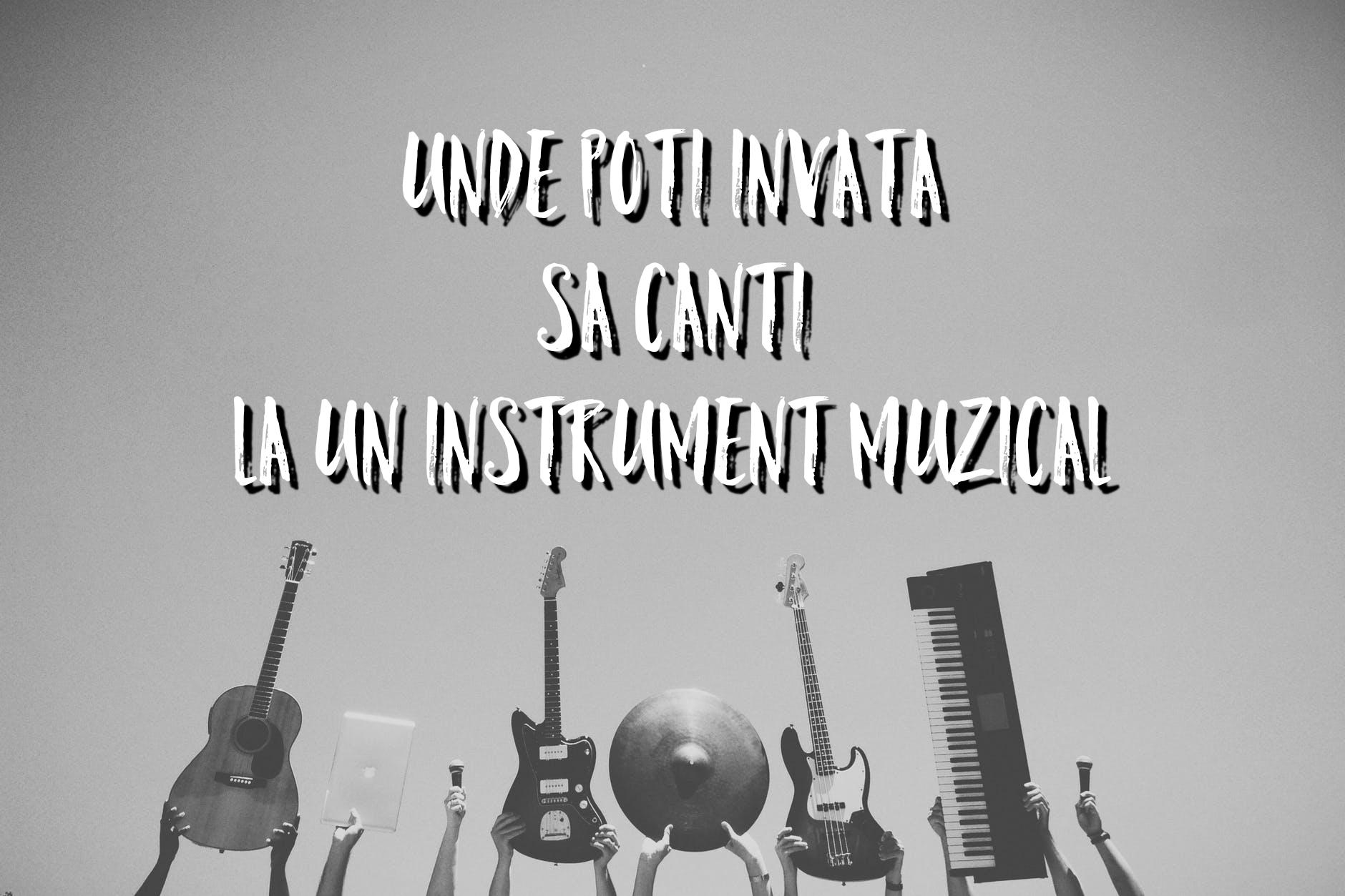 Unde poți învăța să cânți la un instrument muzical