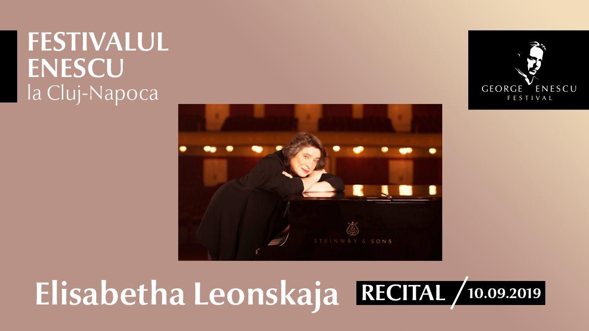 Recital Elisabeth Leonskaja – Festivalul Enescu la Cluj-Napoca