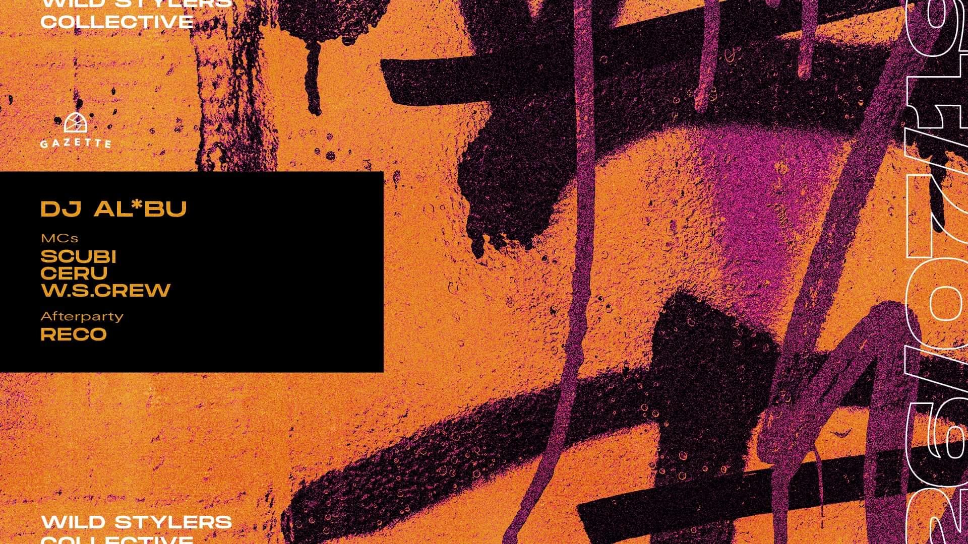 Wild Stylers Collective: Dj Albu / Scubi / Ceru / W.S.Crew /Reco