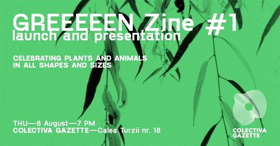 GREEEEEN Zine – launch and presentation