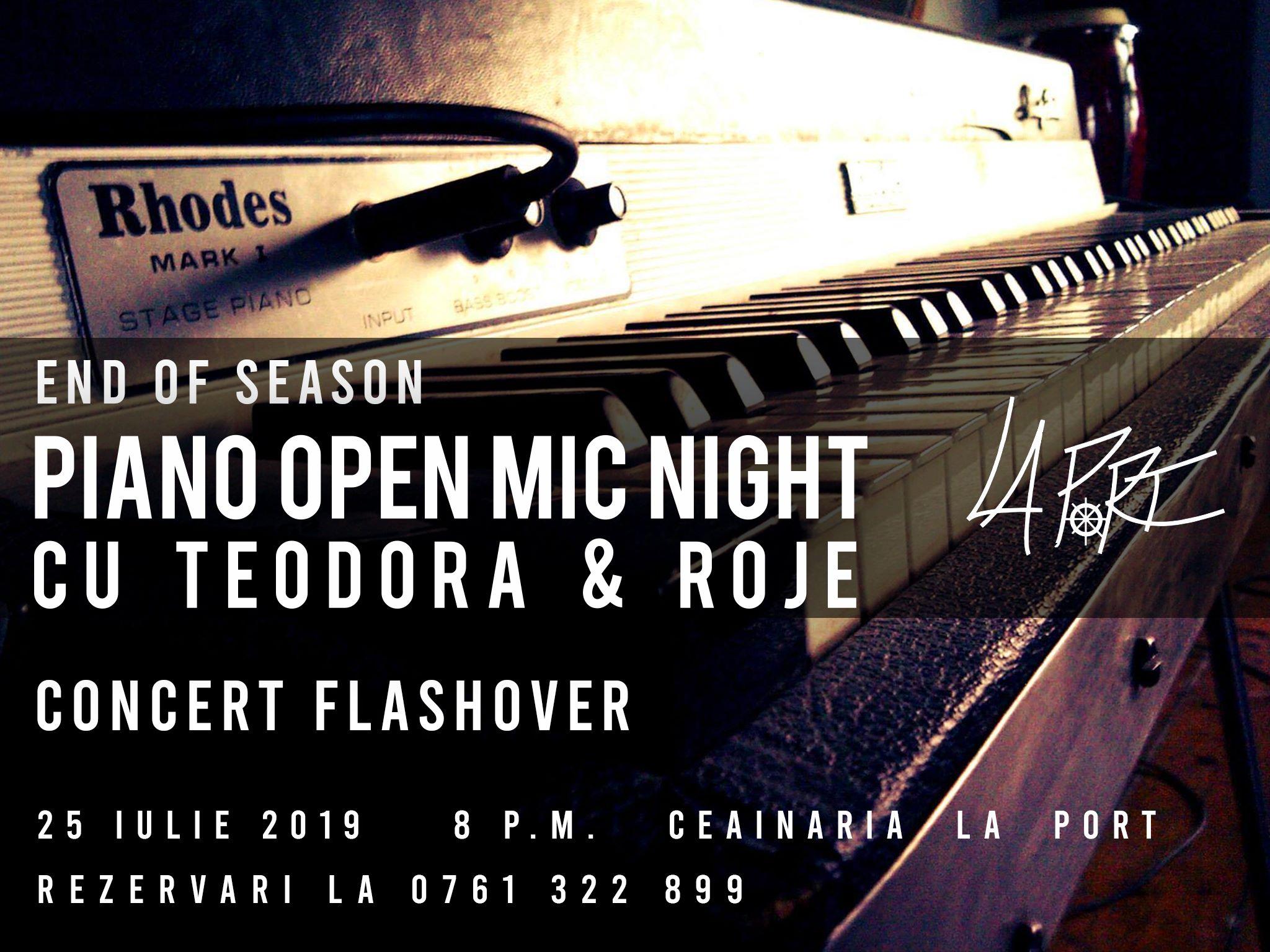 Piano Open Mic Night (end of season)   Flashover