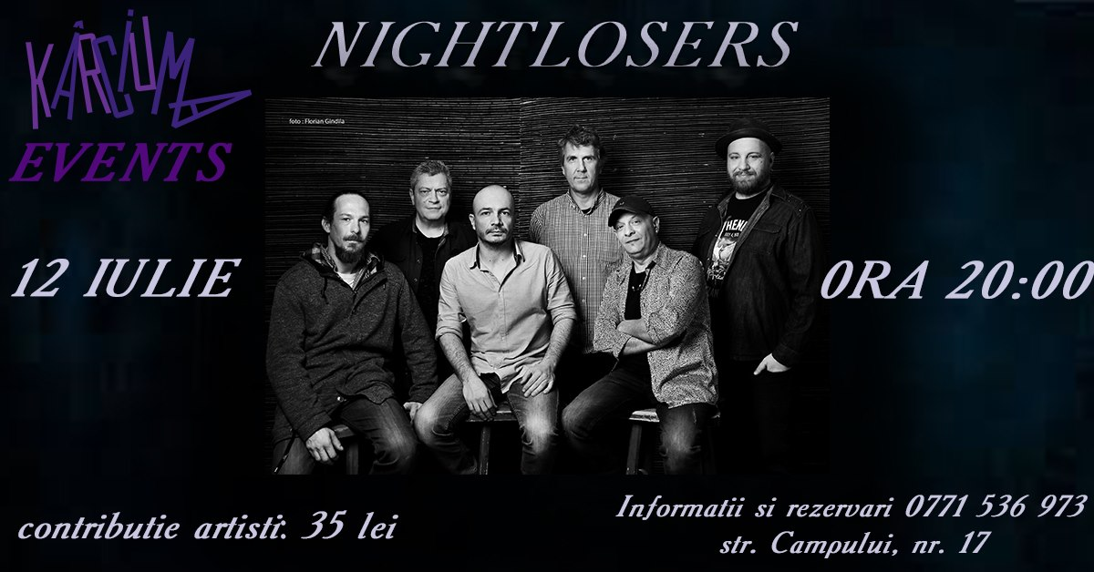 Concert Nightlosers @ Kârciuma