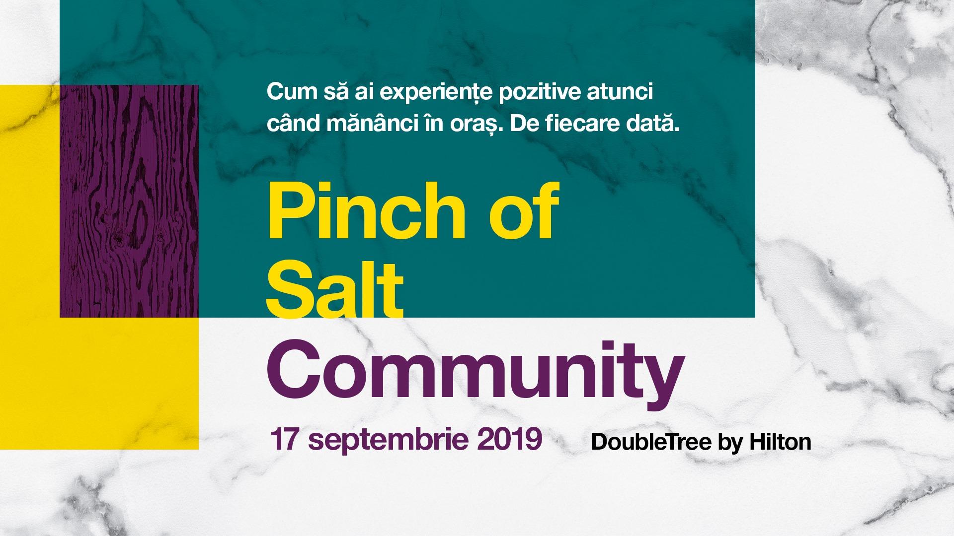 Pinch of Salt Community, o conferință dedicată consumatorilor
