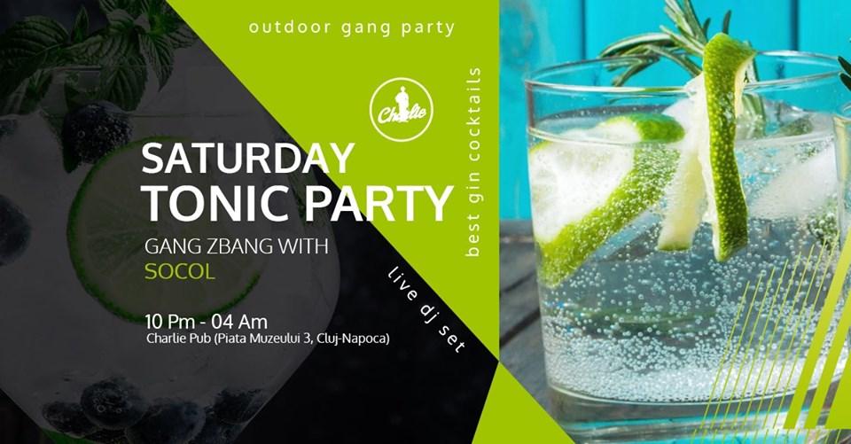 Saturday TONIC Party | Gang ZBang w/ SOCOL