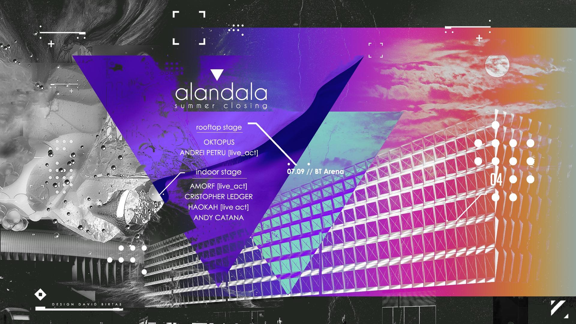 Alandala ▼ Summer Closing