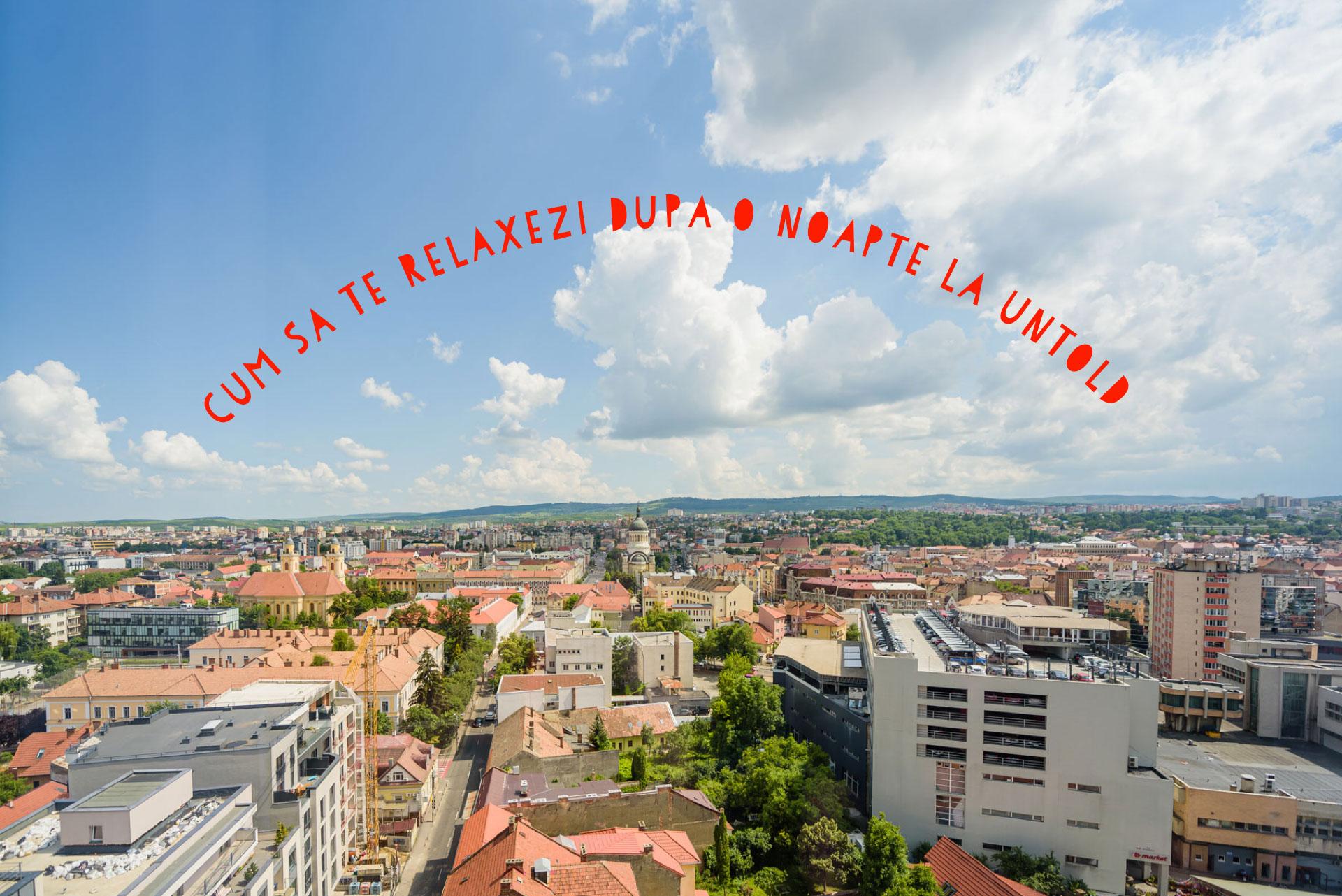 Cum să petreci o zi în Cluj ca să te relaxezi după o noapte la Untold
