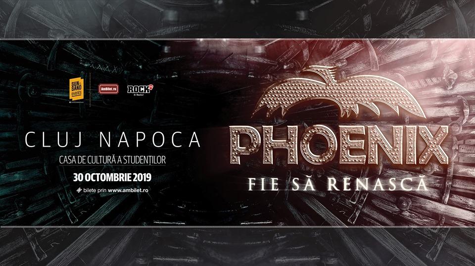 Phoenix la Cluj: Fie să Renască Tour '19