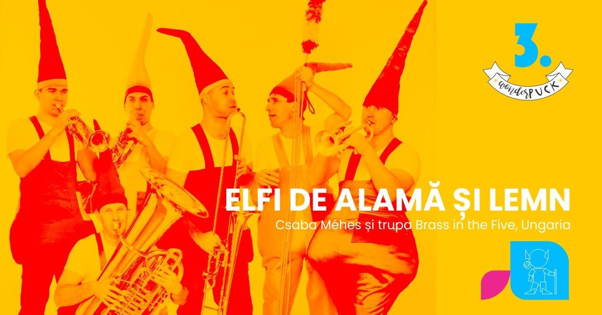 Eveniment special – Elfi de alamă și lemn