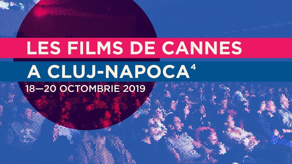 Les Films de Cannes à Cluj-Napoca 2019