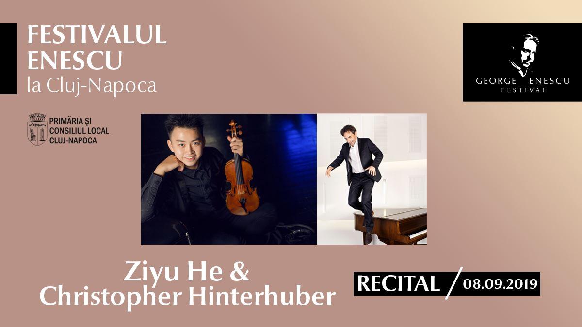 Recital Ziyu He & C. Hinterhuber ✦ Festivalul Enescu la Cluj