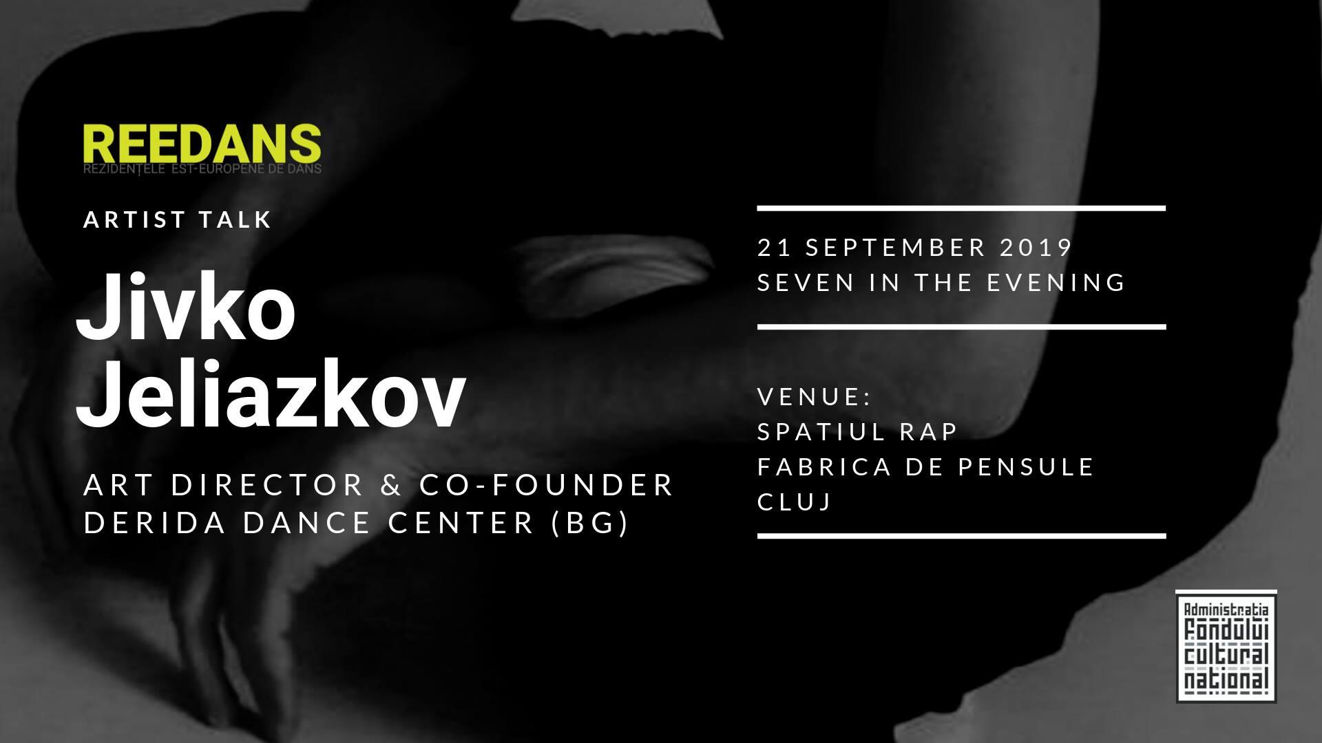 Reedans Artist Talk :: Jivko Jeliazkov :: Derida Dance Company
