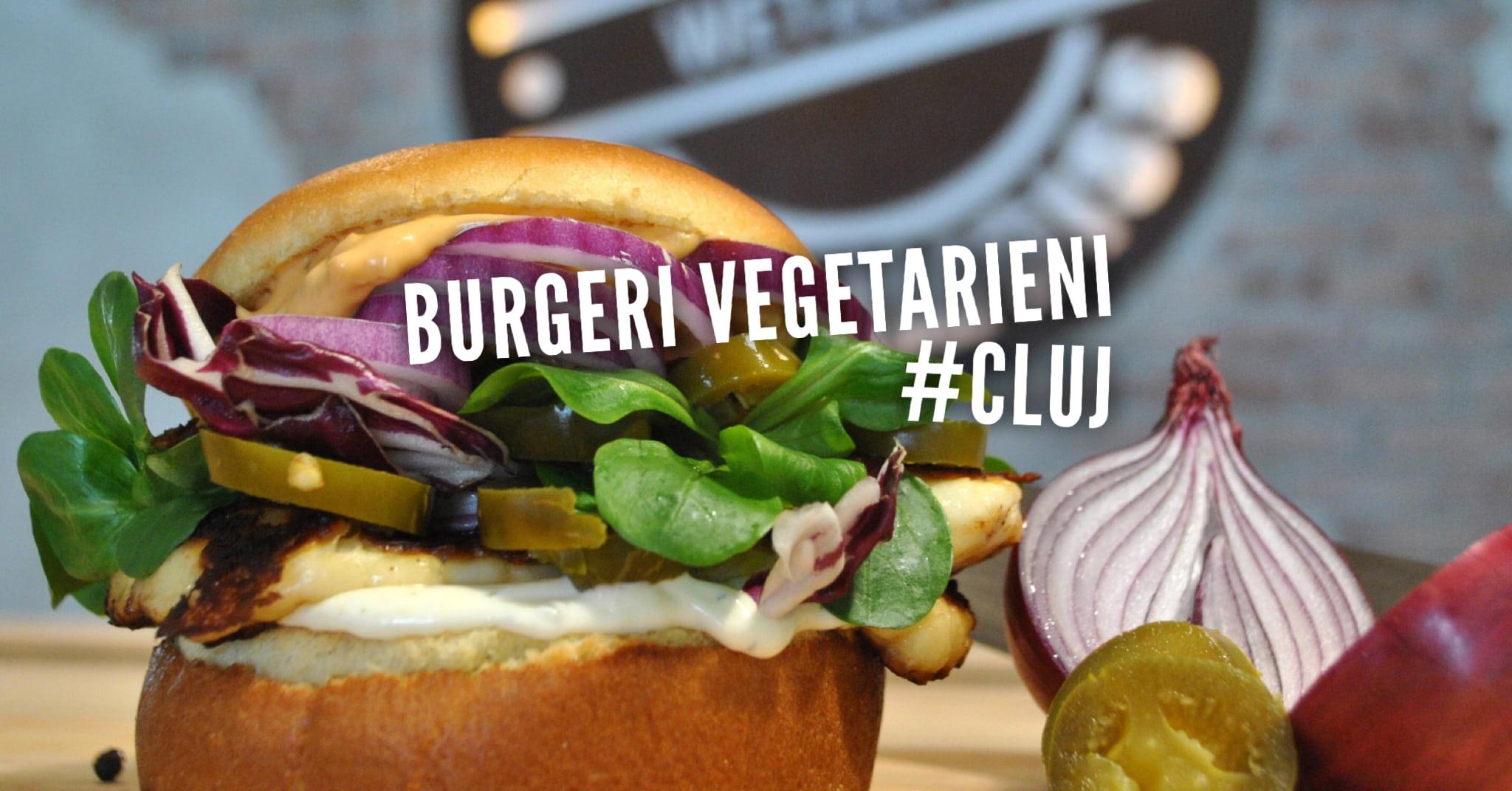 Cei mai buni burgeri vegetarieni din Cluj | #vegfoodiecluj