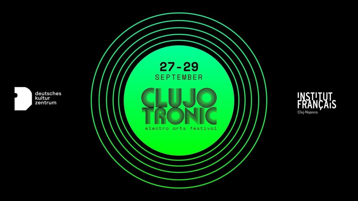 Clujotronic – Electro Arts Festival ajunge anul acesta la cea de-a opta ediție