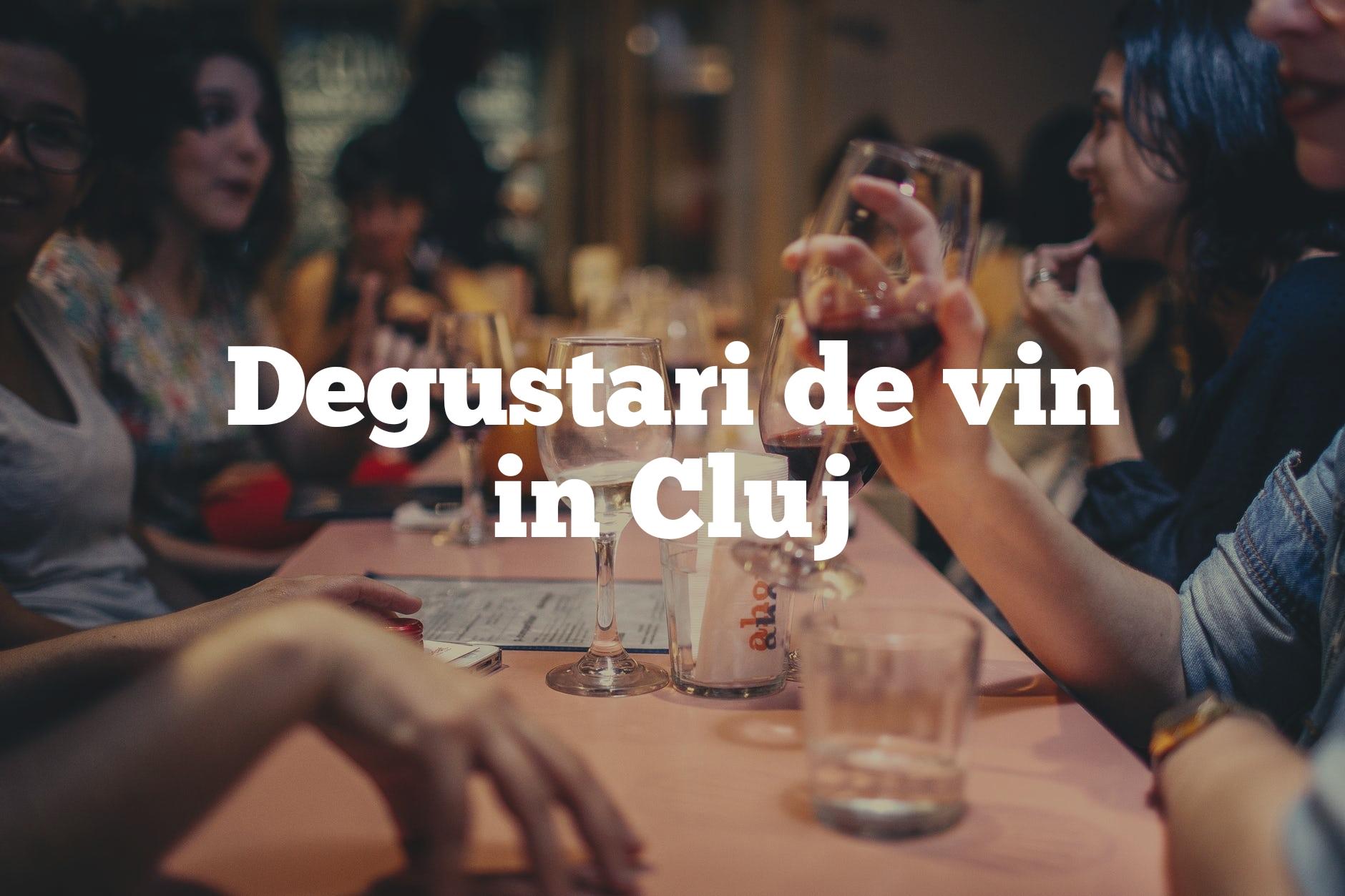 Unde poți lua parte la degustări de vin în Cluj