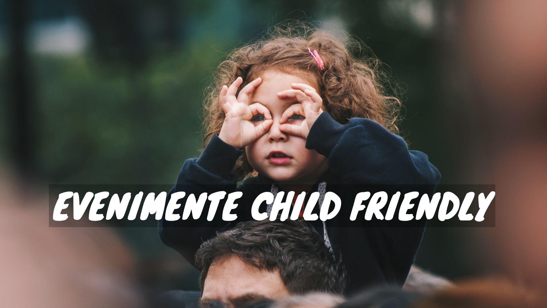 7 evenimente child friendly în perioada următoare la Cluj