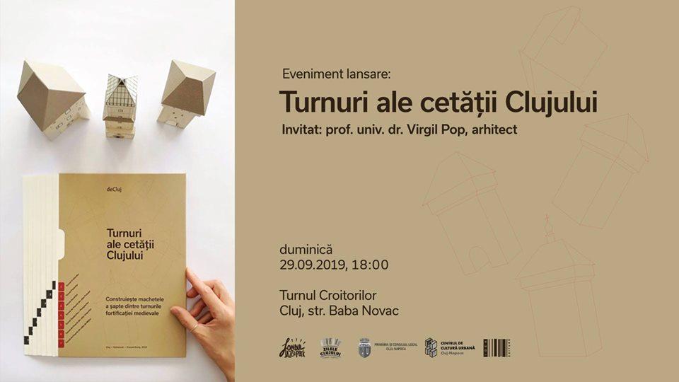 Lansare Turnuri ale cetății Clujului