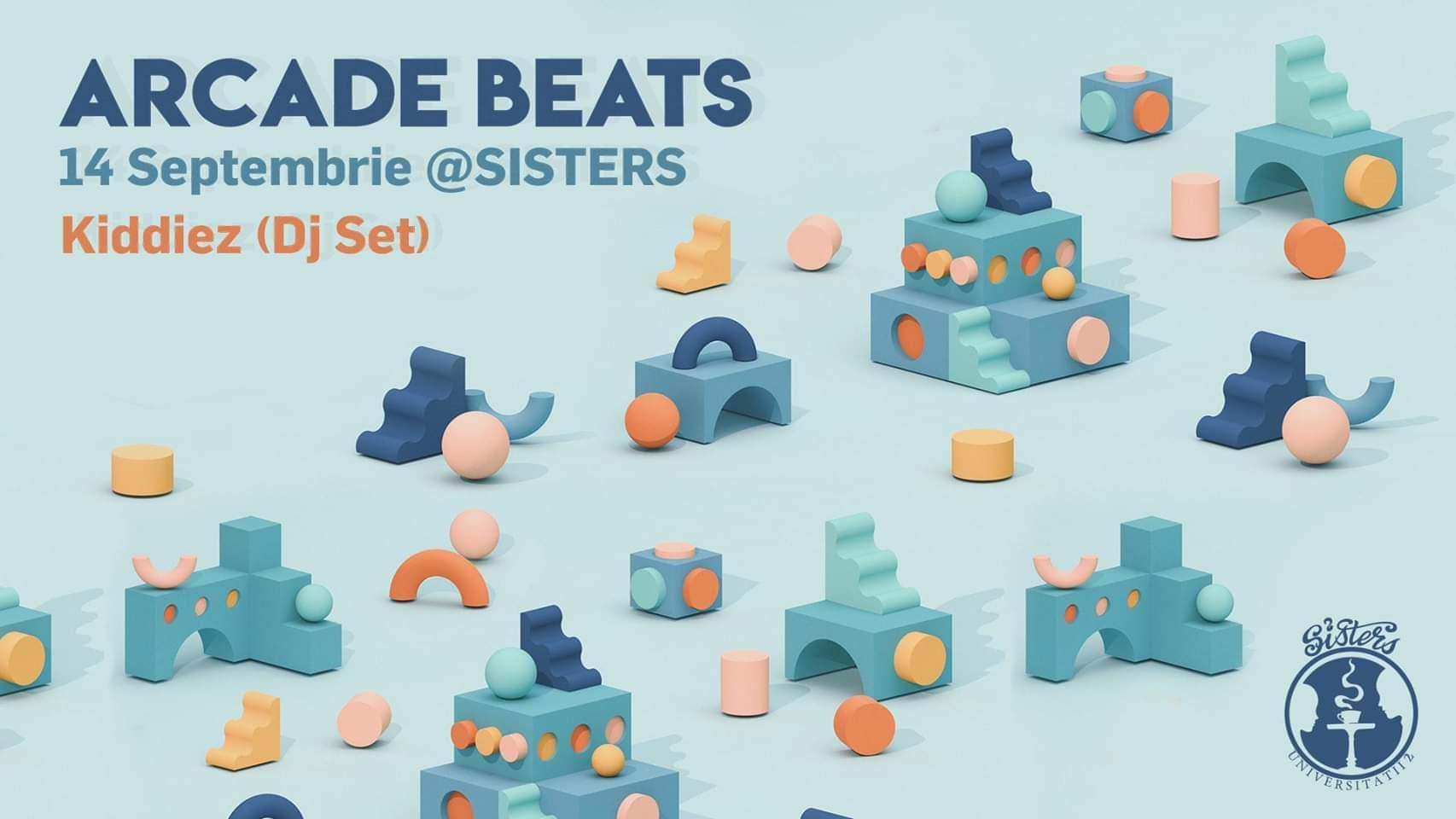 Arcade Beats with Kiddiez @ Sisters