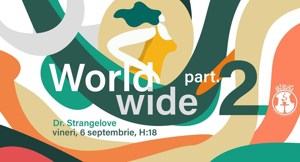 Worldwide with Dr. Strangelove @ Sisters
