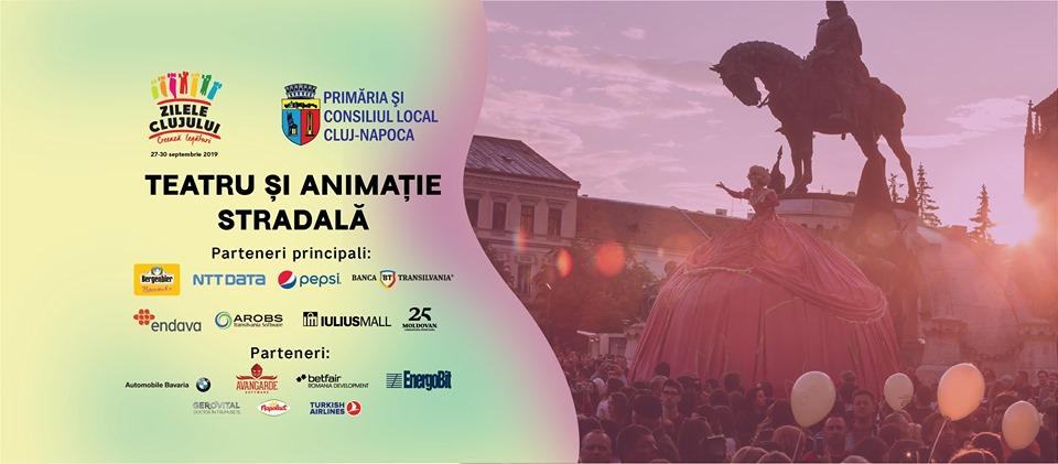 Teatru si animație stradală – Zilele Clujului 2019