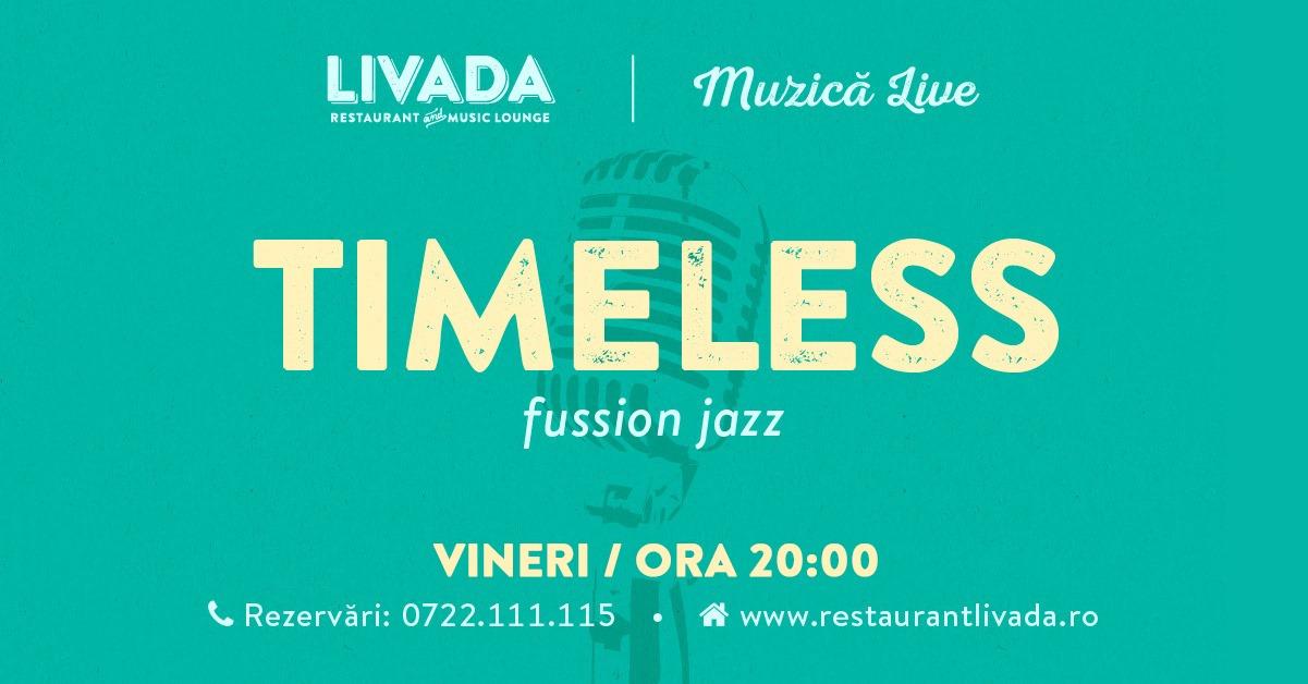 Muzică live: Timeless