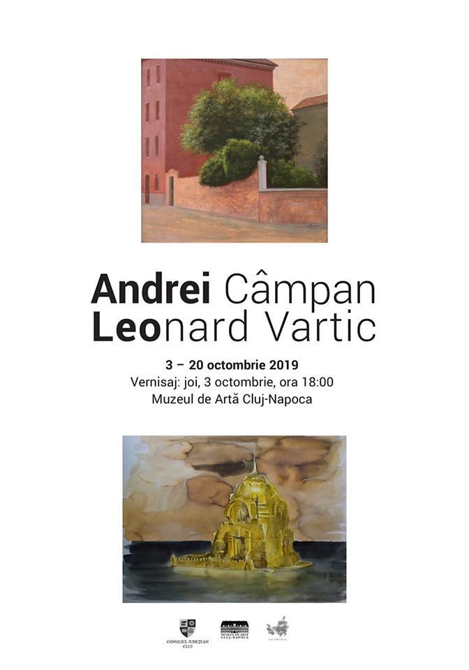 Expoziție Andrei Câmpan. Leonard Vartic