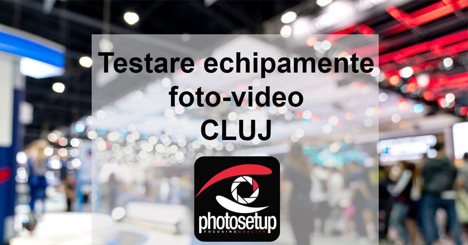 Targ si testare echipamente foto-video la Cluj
