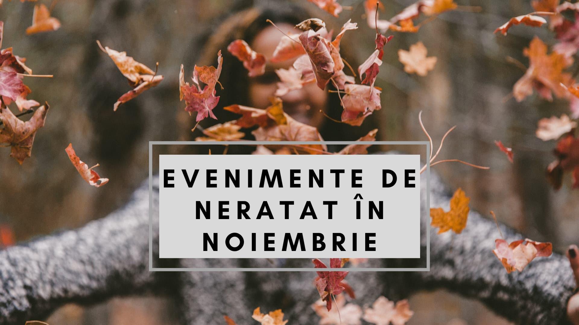 13 evenimente de neratat în noiembrie la Cluj