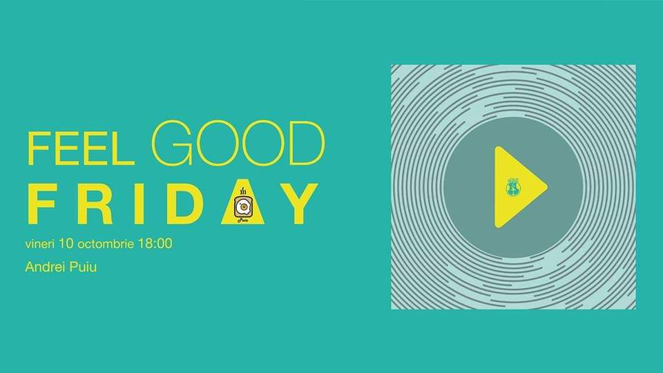 Feel Good Friday with Andrei Puiu