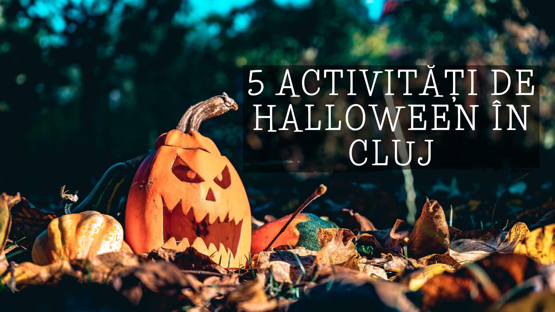 5 activități de Halloween pe care să le încerci în Cluj