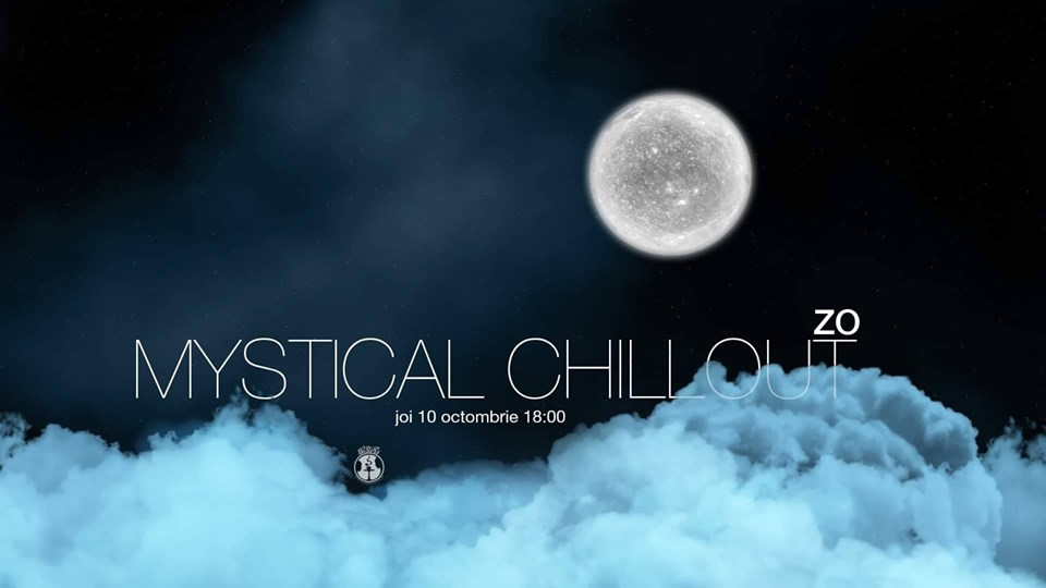 Mystical Chillout with Zo @ Sisters