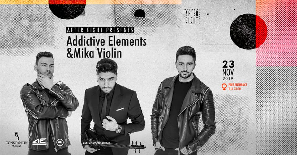 AfterEight presents Addictive Elements&Mika