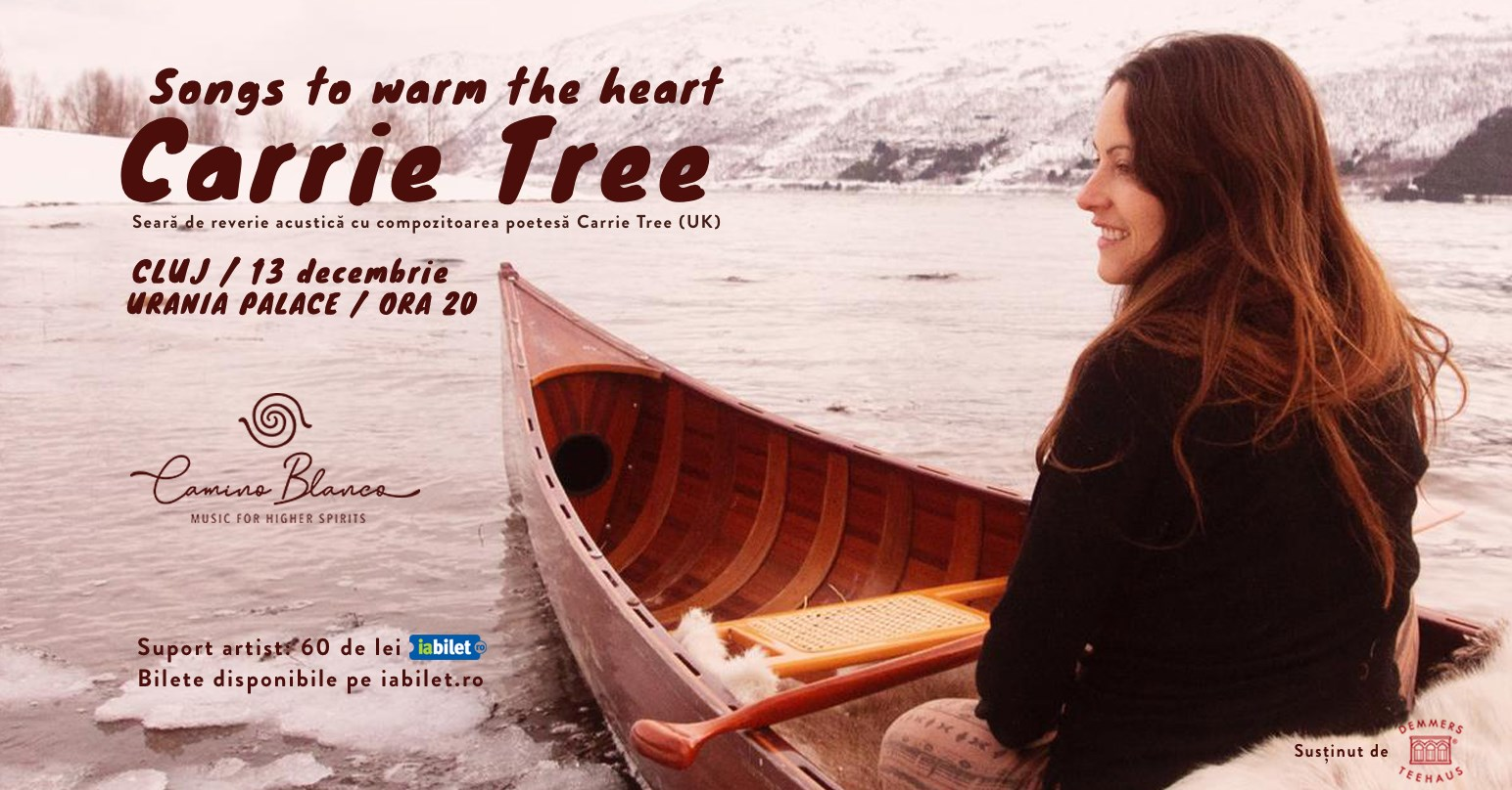 Carrie Tree |  Songs to warm the hearts