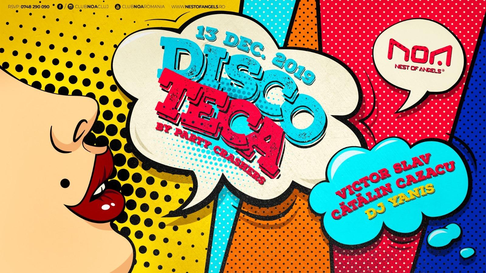 Discoteca by Party Crashers @ Club Noa