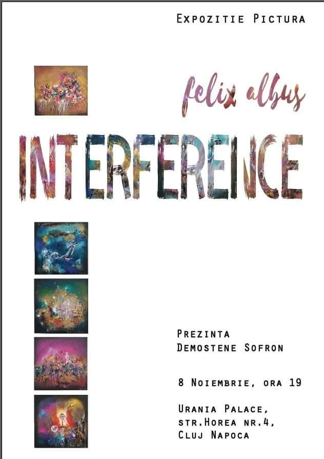 Expoziție de pictură Felix Albuș: Interference