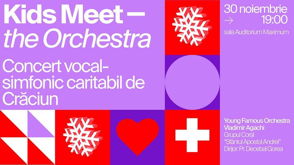 Kids Meet the Orchestra | Concert caritabil de Crăciun