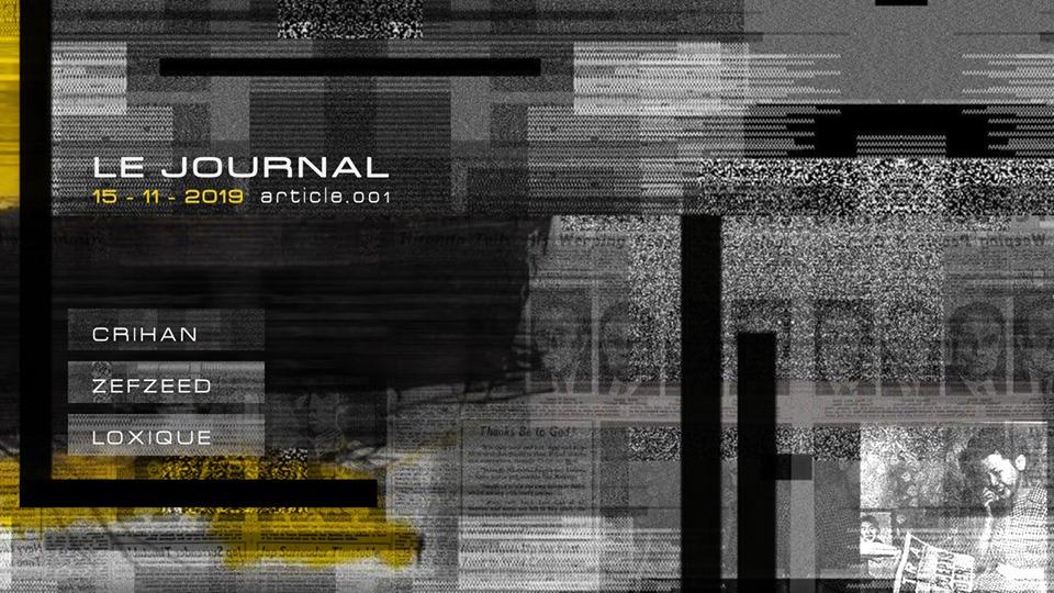 Le Journal w/ Crihan / Zefzeed / Loxique