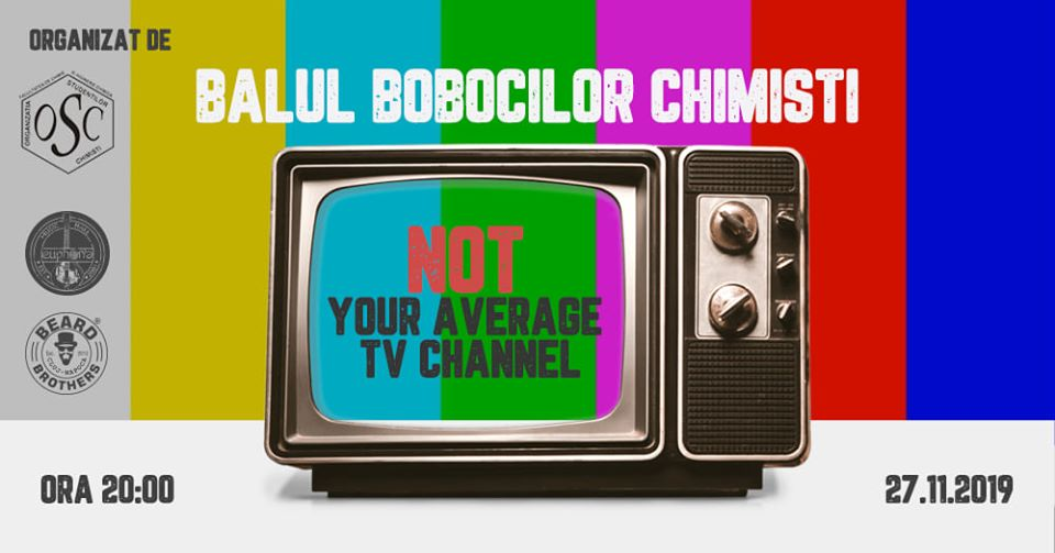 NOT your average TV channel // Balul Bobocilor Chimisti 2019