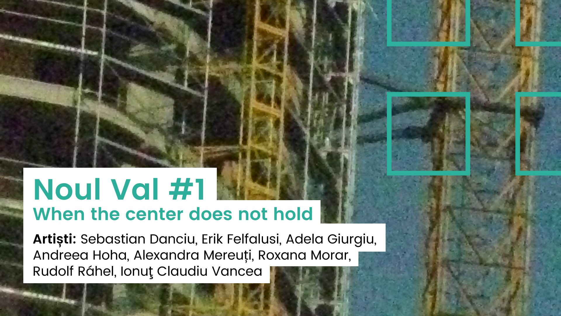 Vernisaj: Noul Val #1 When the center does not hold