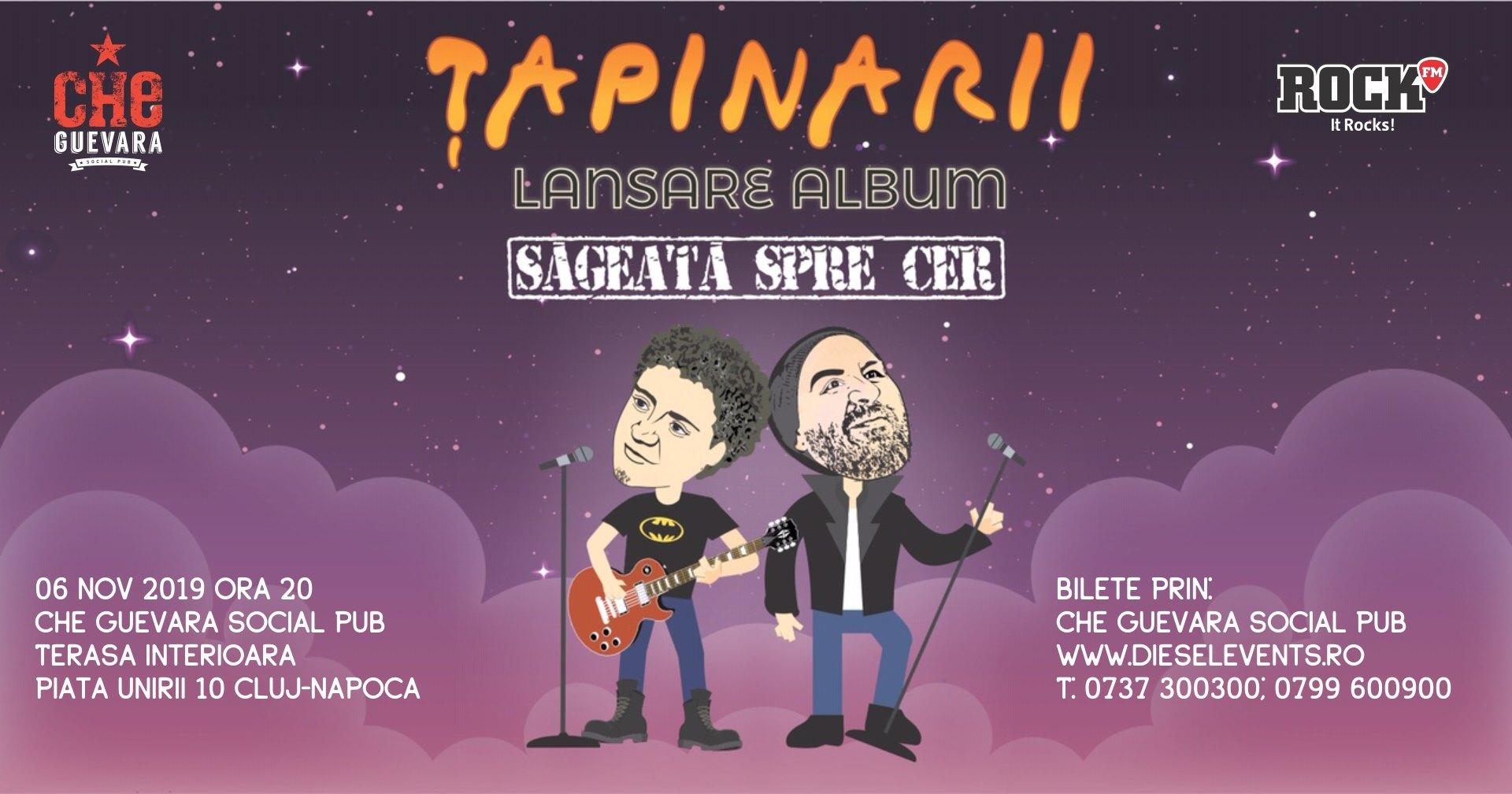 """Tapinarii in Cluj – Lansare album """"Sageata spre cer"""""""