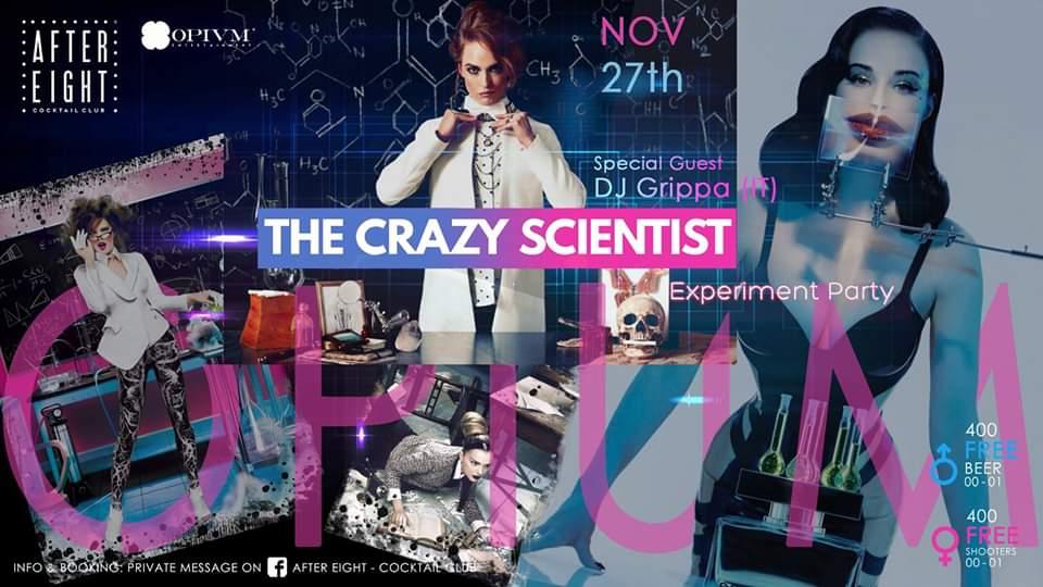 The Crazy Scientist by OPIUM / DJ Grippa