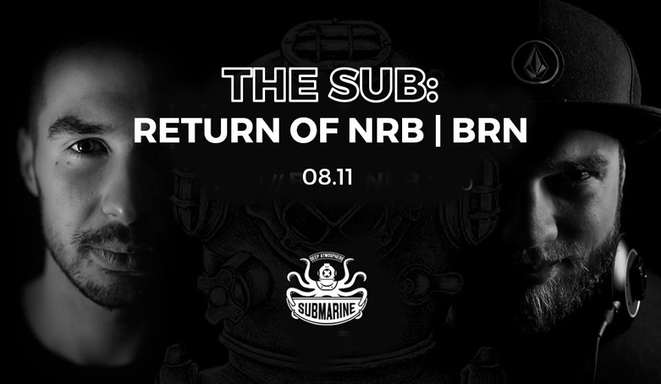 The SUB: Return of NRB | BRN