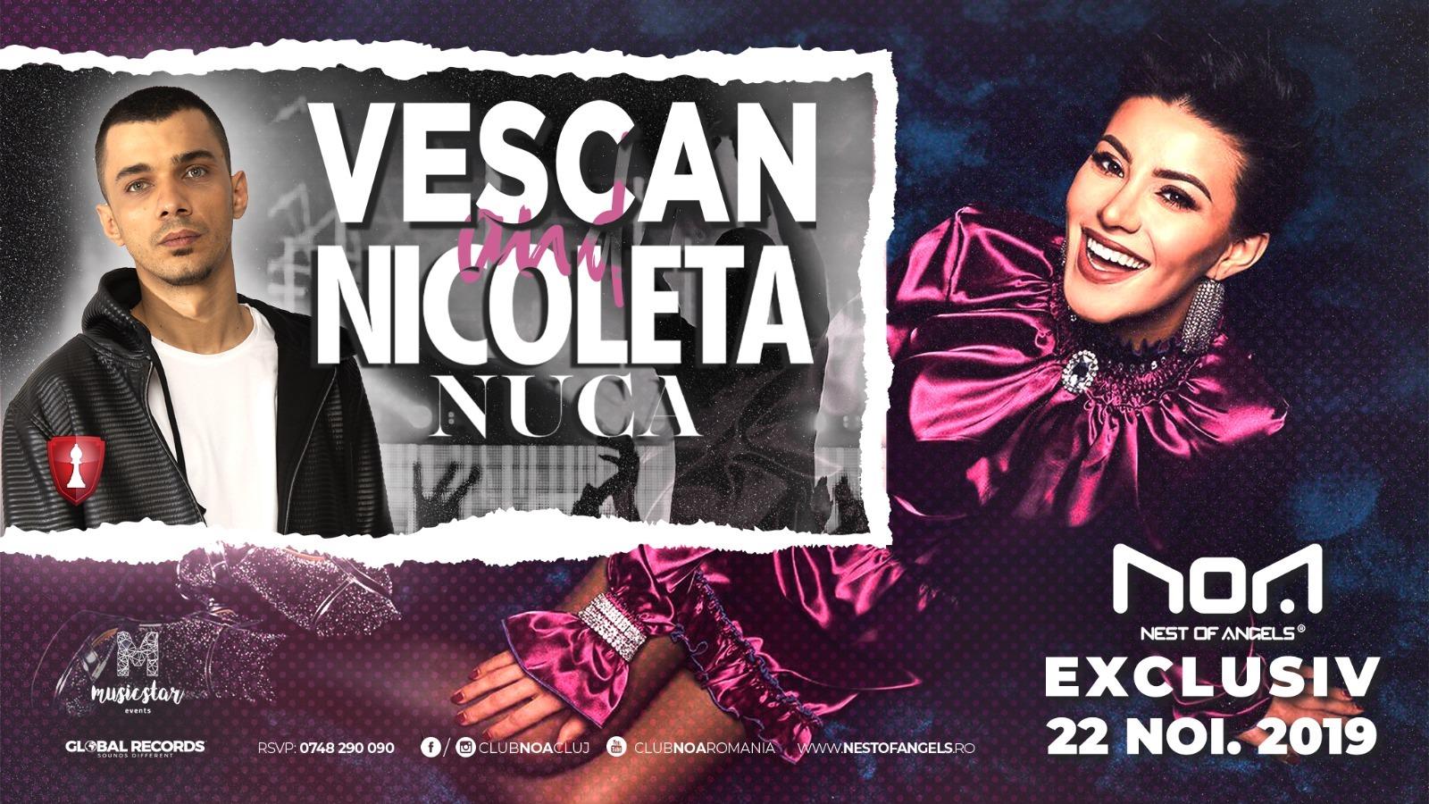 Vescan & Nicoleta Nucă @ Club NOA