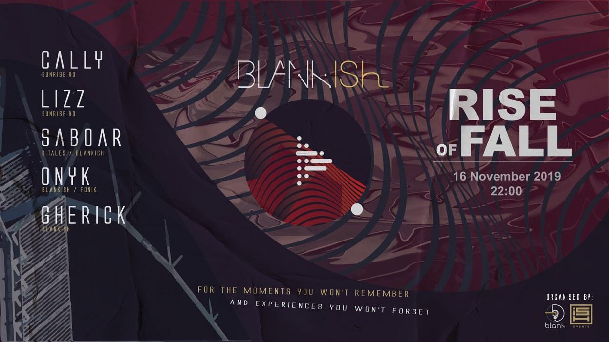 Blankish: Rise of Fall